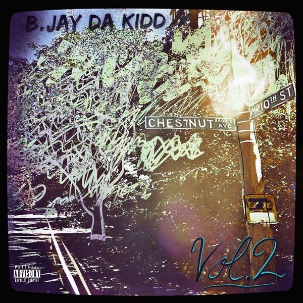 BJay Da Kidd – Mr 10 Hunnit Vol2