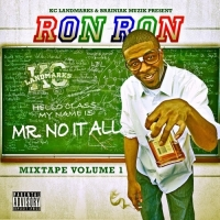 Ron Ron - Mr No It All