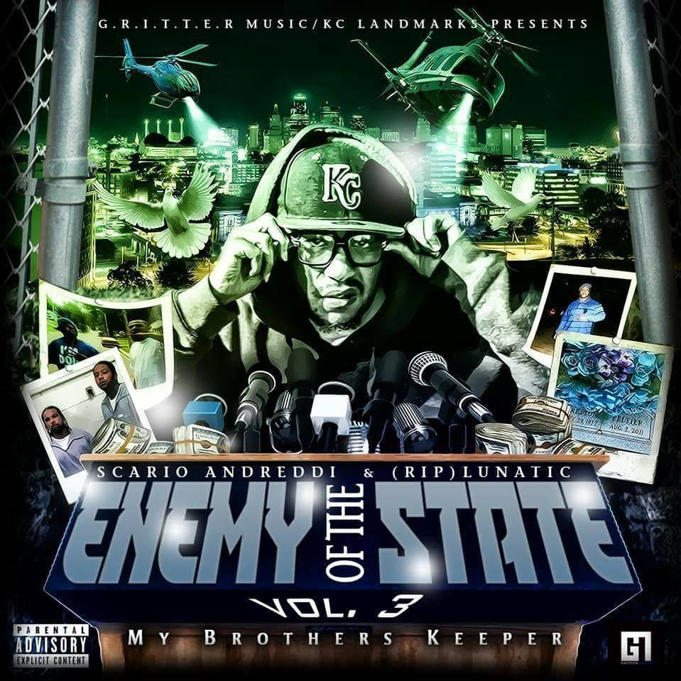 Scario Andreddi & (RIP) Lunatic – Enemy Of The State Part 3