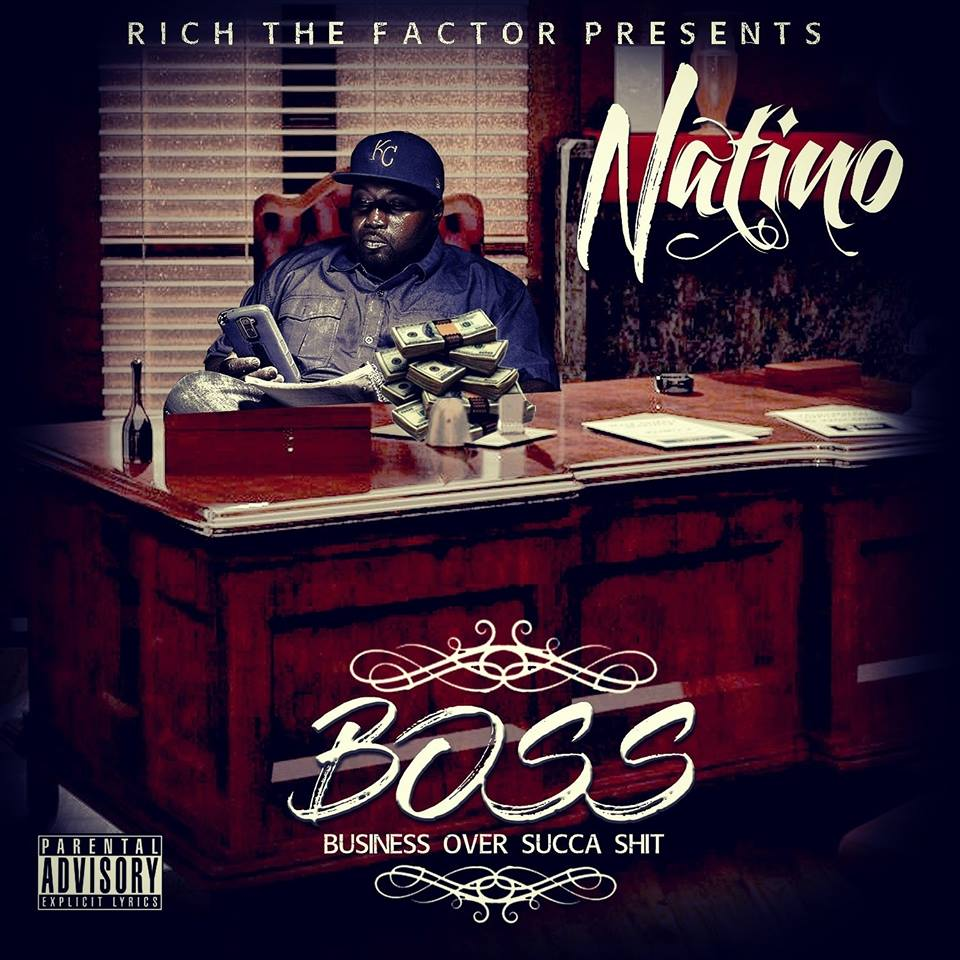 Natino – BOSS (Business Over Succa Shit)
