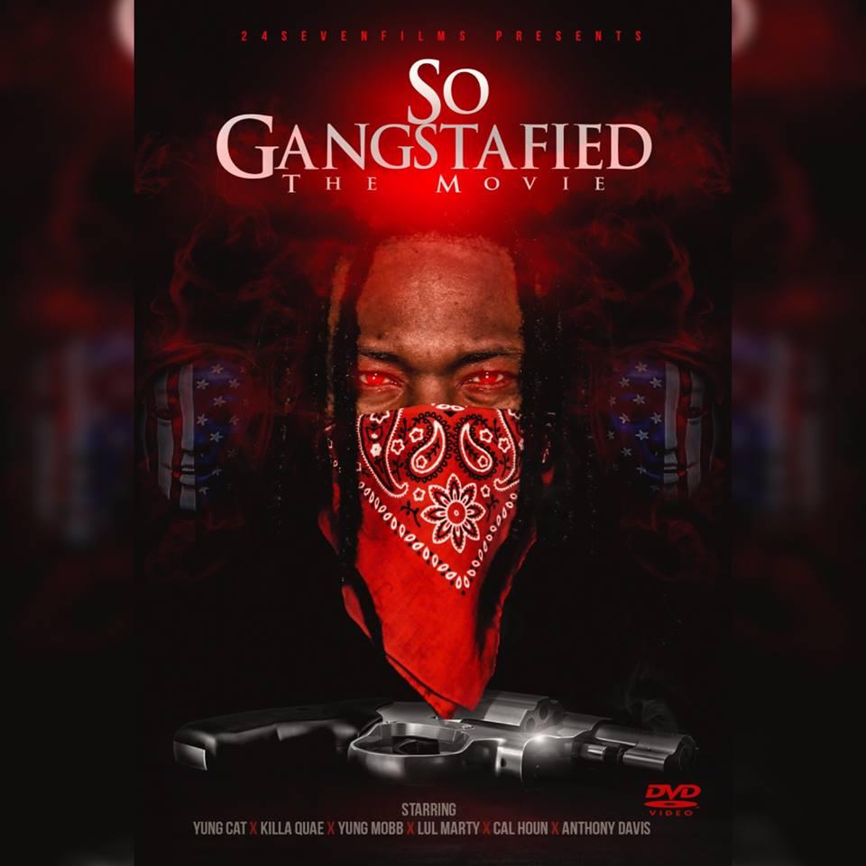 Yung Cat – So Gangstafied (HoodMovie)