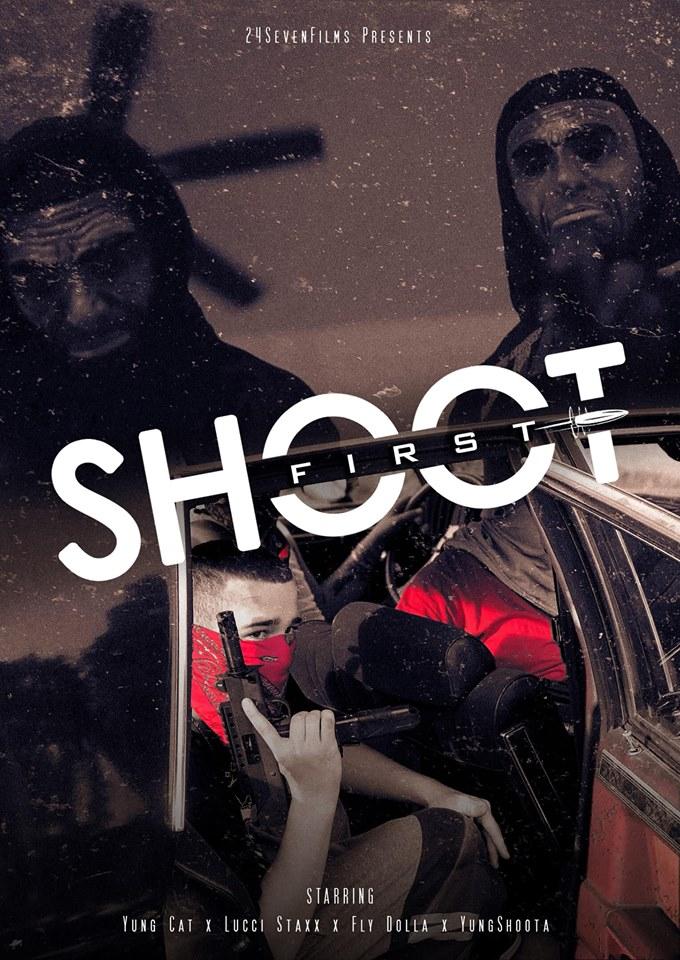 Yung Cat – Shoot First 2 (2019 HoodMovie)