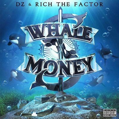 DZ & Rich The Factor – WhaleMoney