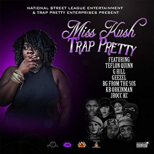 Miss Kush – TrapPretty