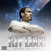 Riv Locc - Killer Instinct