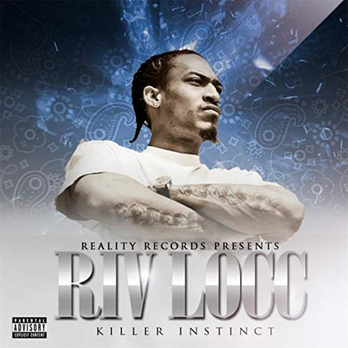 Riv Locc – Killer Instinct