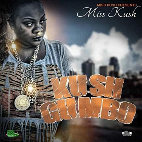 Miss Kush – KushGumbo