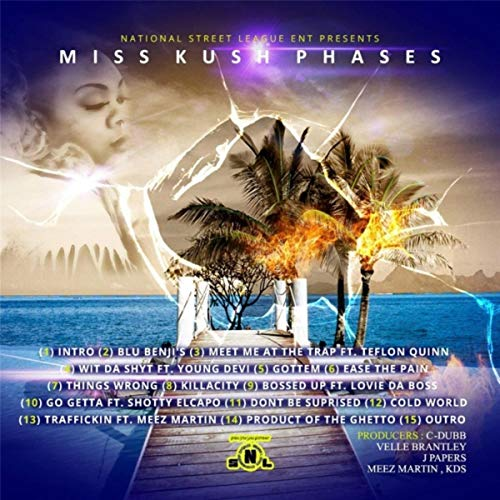 Miss Kush –Phases