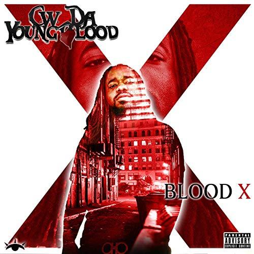 CW Da Youngblood – BloodX