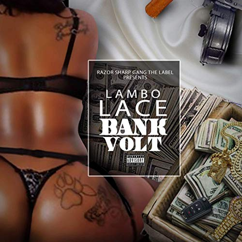 Lambo Lace – Bank Volt