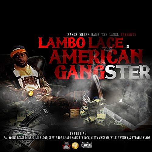 Lambo Lace – American Gangster