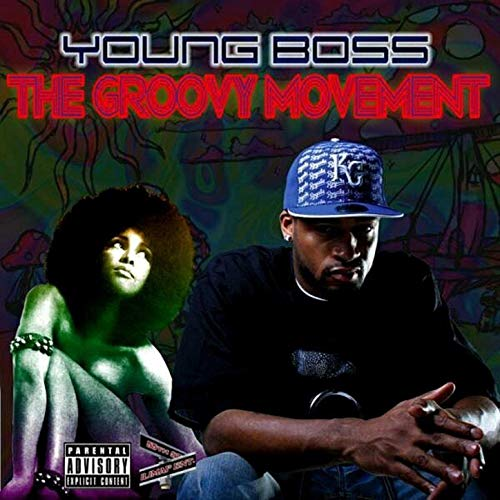 Young Boss – The GroovyMovement