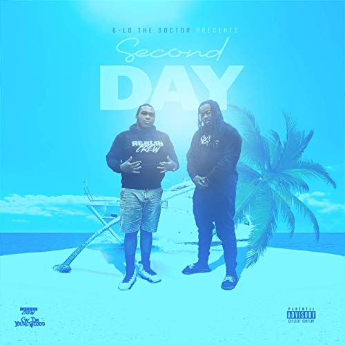 CW Da Youngblood & D-Lo The Doctor – SecondDay