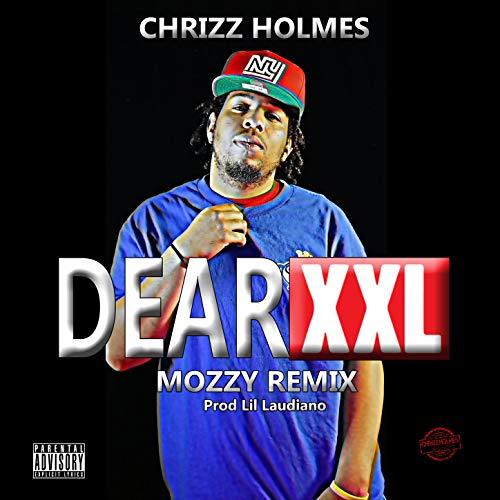 Chrizz Holmes – Xxl (MozzyRemix)