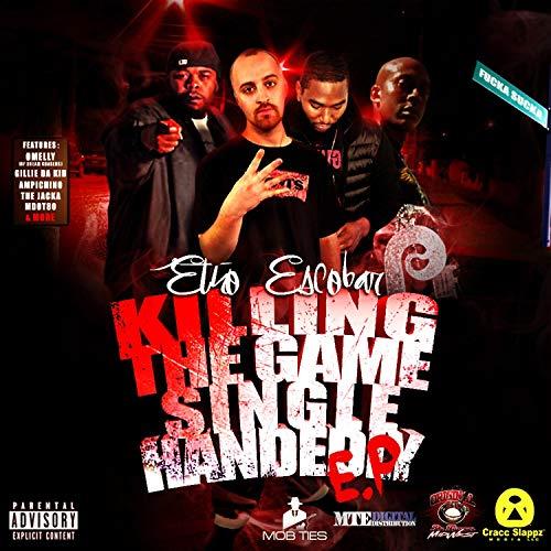 Etho Escobar – Killing The Game SingleHandely