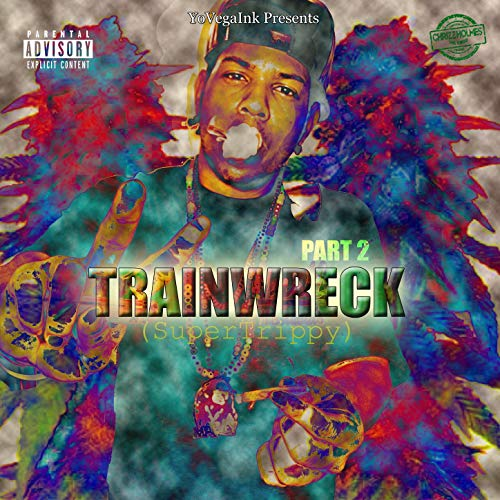 Chrizz Holmes – Trainwreck Part 2