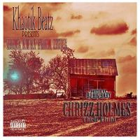 Chrizz Holmes - H.a.F.H. (Home Away From Home) (Hosted By DJ Big Baby)