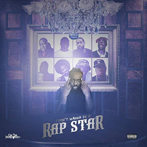CW Da Youngblood – I Don't Wanna Be A RapStar