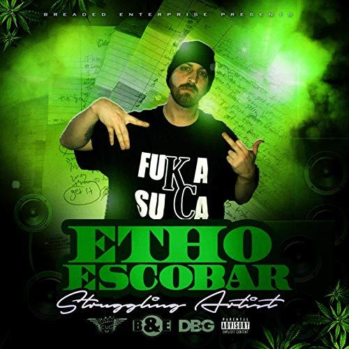 Etho Escobar – StrugglingArtist