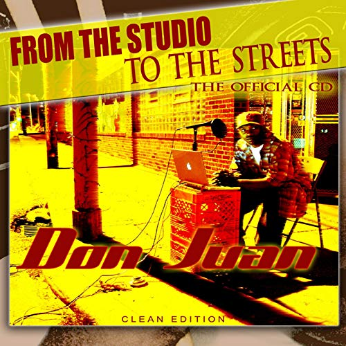 Don Juan – From The Studio To The Streets