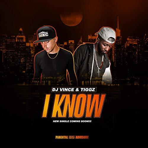 DJ Vince ft Tiggz – IKnow