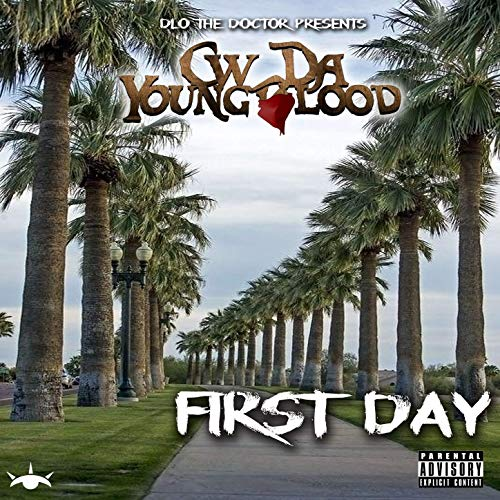 CW Da Youngblood & D-Lo The Doctor – FirstDay
