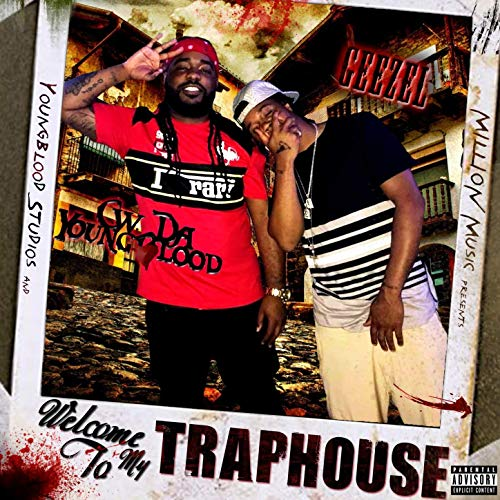CW Da Youngblood & Geezel – Welcome To MyTraphouse