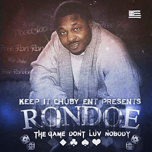 Rondoe – The Game Dont LuvNobody