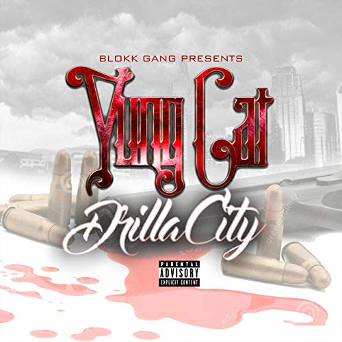 Yung Cat – DrillaCity