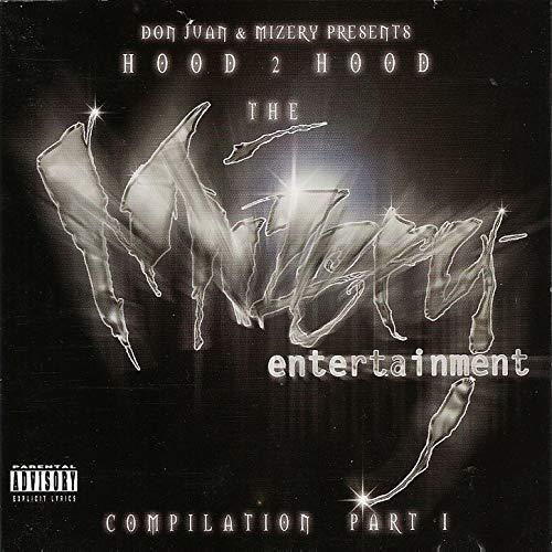 Don Juan & Mizery Presents Hood 2 Hood – TheMizery