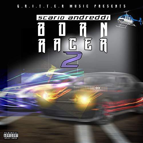 Scario Andreddi – Born Racer2