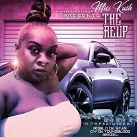 Miss Kush - The Reup