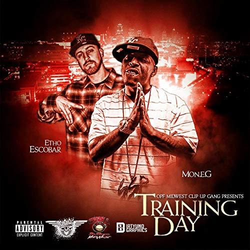Etho Escobar & MON EG – TrainingDay