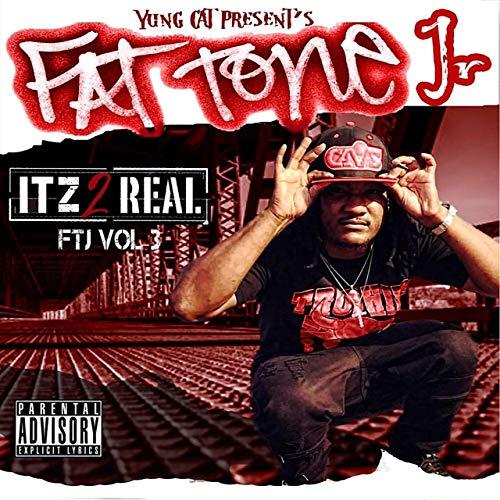 Yung Cat – Fat Tone Jr Itz 2 Real, Vol.3