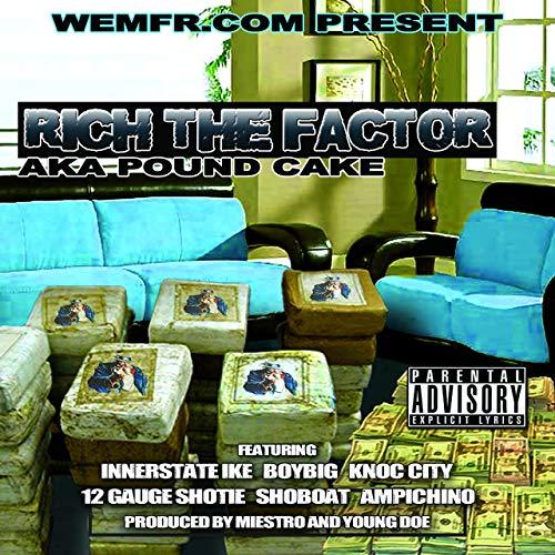 Rich The Factor – PoundCake