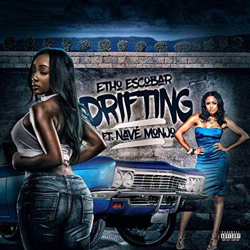 Etho Escobar feat. Nave Monjo –Drifting
