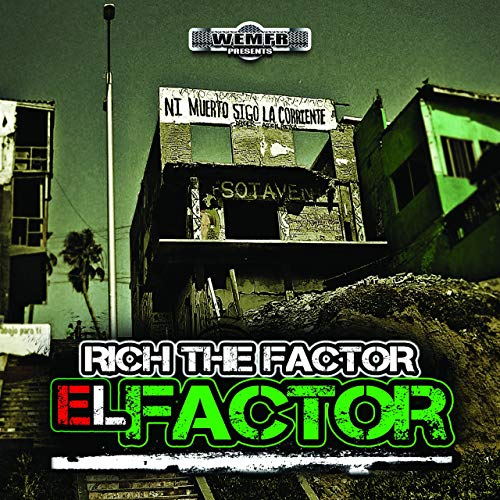 Rich The Factor – El Factor