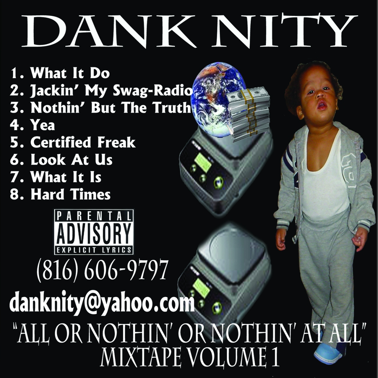 Dank Nity – All Or Nothin' or Nothin' At All Volume1
