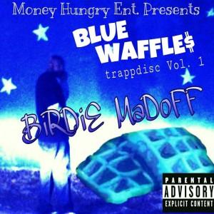 BIRDIE MADOFF – BLUEWAFFLES