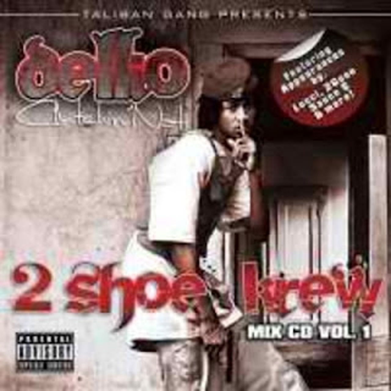 Dellio – 2 Shoe Krew Vol 1