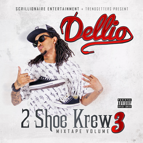 Dellio – 2 Shoe Krew Vol 3