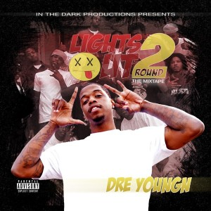 DRE YOUNGN – LIGHTS OUT2