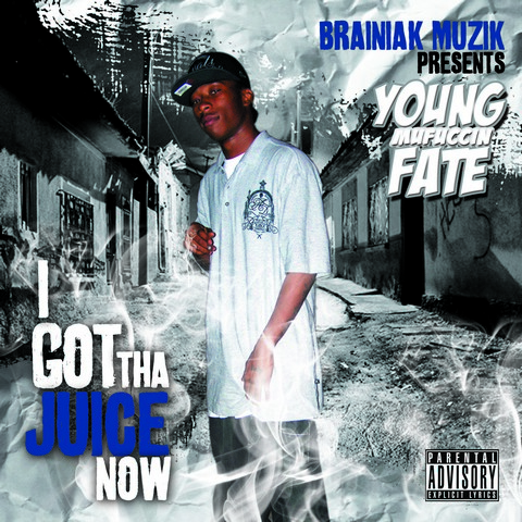 YOUNG FATE – I GOT THE JUICENOW