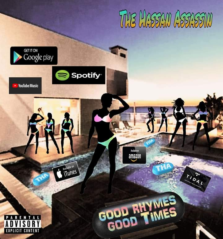 The Hassan Assassin – Good Rhymes, GoodTimes