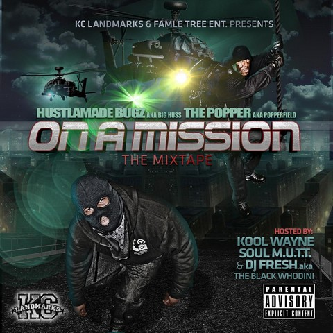 HUSTLEMADE BUGZ & THE POPPER – ON AMISSION