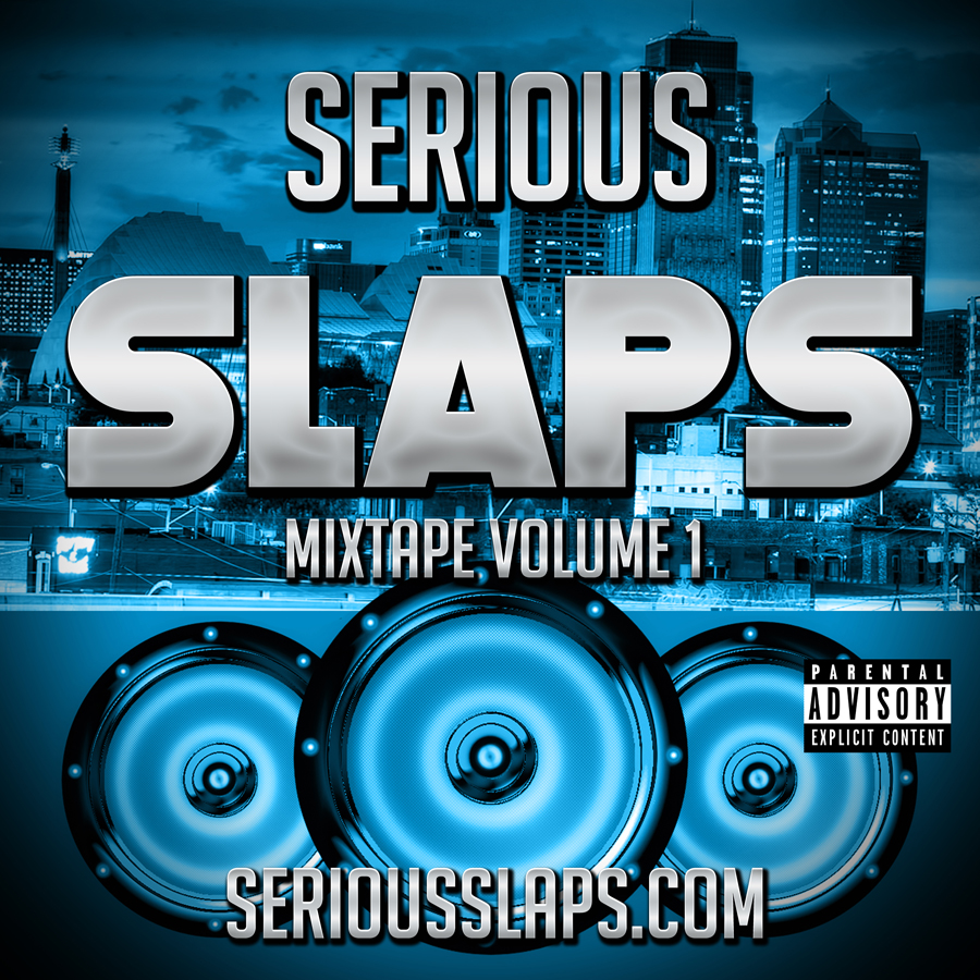 SERIOUS-SLAPS-MIXTAPE-SERIES-V1
