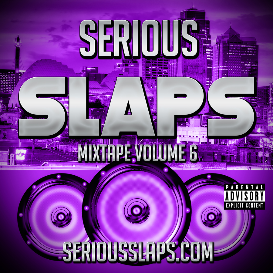 SERIOUS-SLAPS-MIXTAPE-SERIES-V6