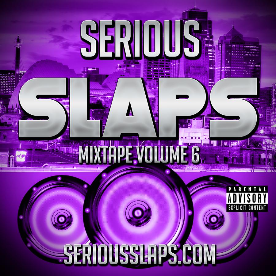 SERIOUS-SLAPS-MIXTAPE-SERIES-V6