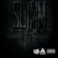 SLIMM - SLIMM (THE MIXTAPE)