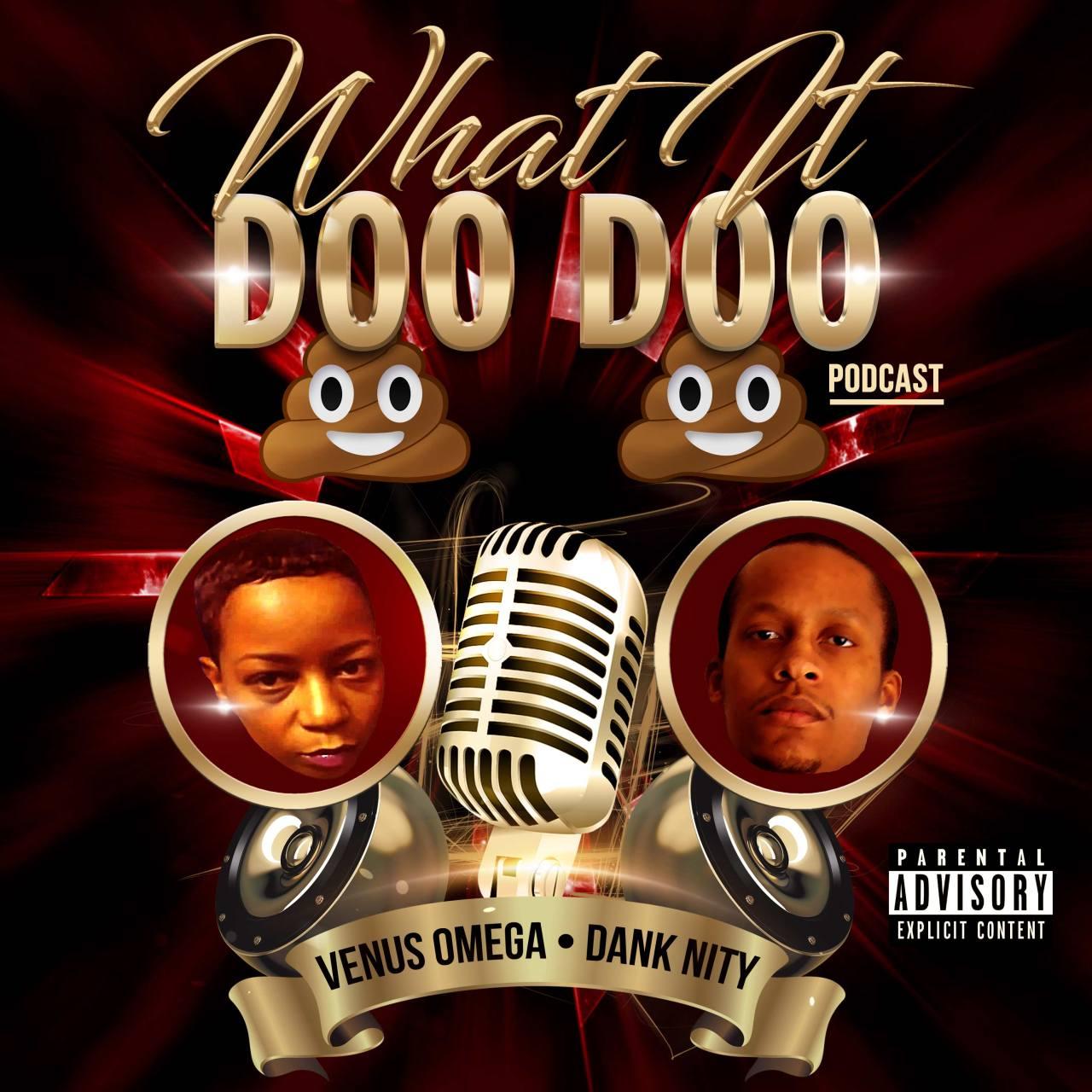 What It Doo DooPodcast